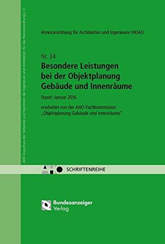 Besondere Leistungen bei der Objektplanung Gebäude und Innenräume: AHO Heft 34 (Schriftenreihe des AHO, Band 34)