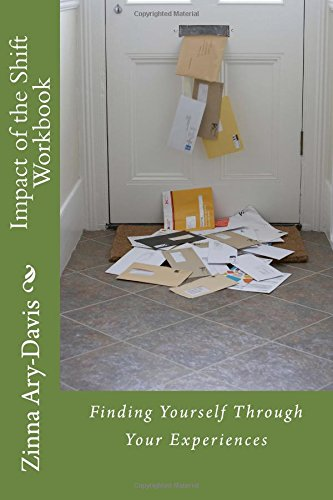 Book cover image for Impact of the Shift Workbook: Finding Yourself Through Your Experiences