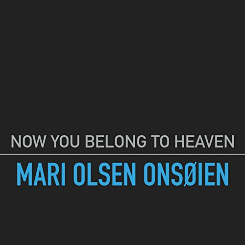 Image of Now You Belong to Heaven