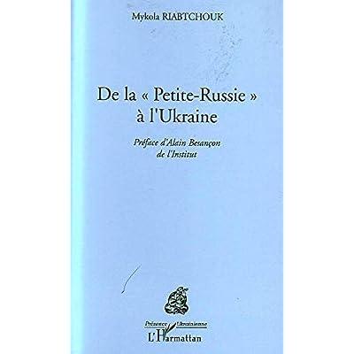 De la Petite Russie à l'Ukraine