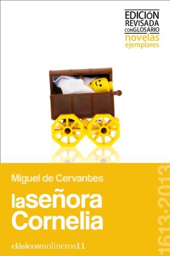 La señora Cornelia (Clásicos molineros nº 11) por Miguel Cervantes Saavedra