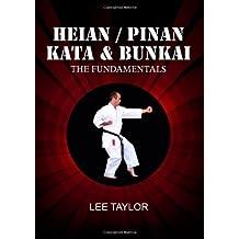 Heian/Pinan Kata & Bunkai The Fundamentals by Lee Taylor (2013-01-29)