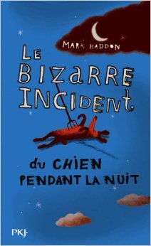 Le bizarre incident du chien pendant la nuit de Mark HADDON ,Odile DEMANGE (Traduction) ( 1 septembre 2005 )