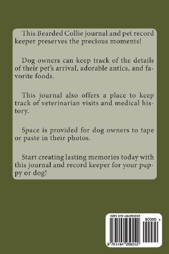 Bearded Collie: A dog journal for you to record your dog's life as it happens!