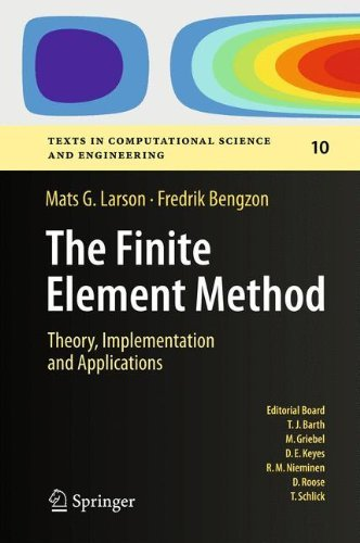 The Finite Element Method: Theory, Implementation, and Applications (Texts in Computational Science and Engineering) by Mats G. Larson (12-Jan-2013) Hardcover