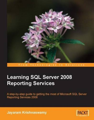 Learning SQL Server 2008 Reporting Services by Jayaram Krishnaswamy (2009-03-23) par Jayaram Krishnaswamy