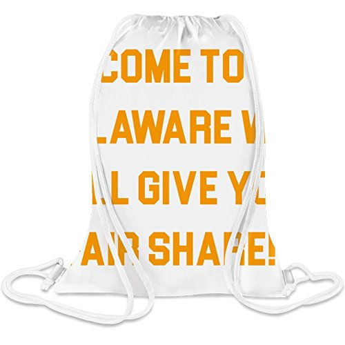 Kommen Sie nach Delaware Wir geben Ihnen faire Aktie - Come To Delaware We Will Give You Fair Share Custom Printed Drawstring Sack 5 l 100% Soft Polyester A Stylish Bag For Everyday Activities