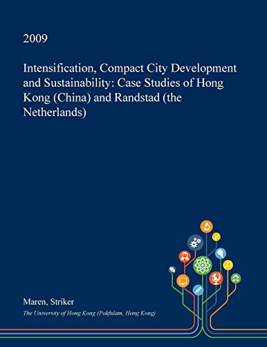 intensification-compact-city-development-and-sustainability-case-studies-of-hong-kong-china-and-rand