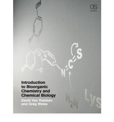 [ INTRODUCTION TO BIOORGANIC CHEMISTRY AND CHEMICAL BIOLOGY ] By Weiss, Gregory A. ( AUTHOR ) Jan-2013[ Paperback ]