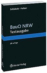 BauO NRW Textausgabe: Textausgabe mit Baugesetzbuch und Baunutzungsverordnung und anderen für das Bauen bedeutsame Vorschriften