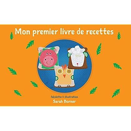 Livres pour les enfants: Mon premier livre de recettes: (Sandwiches drôles, Recettes faciles)