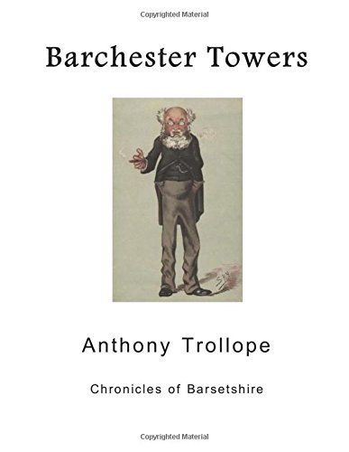 Barchester Towers: Chronicles of Barsetshire by Anthony Trollope