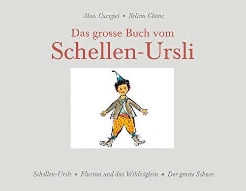 Große Schnee (Das grosse Buch vom Schellen-Ursli: Schellen-Ursli, Flurina und das Wildvöglein, Der grosse Schnee)