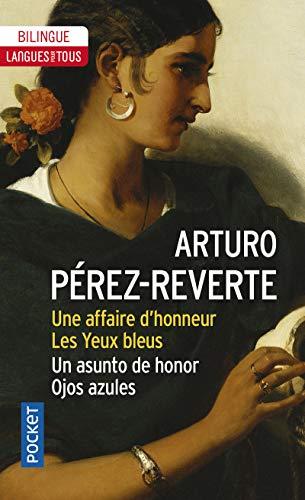Une affaire d'honneur par Arturo PEREZ-REVERTE