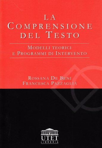 La comprensione del testo. Modelli teorici e programmi di intervento