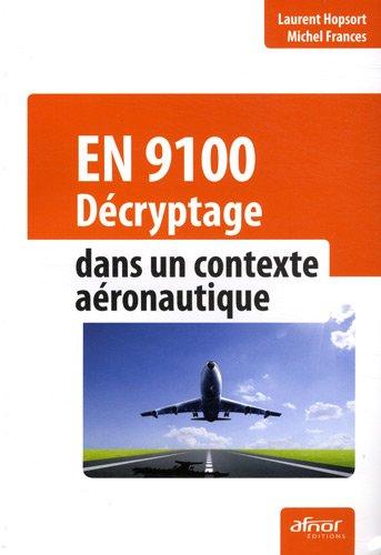 EN 9100 : Décryptage dans un contexte aéronautique