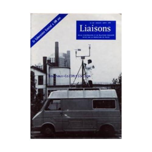 LIAISONS [No 237] du 01/08/1978 - REVUE D'INFORMATION ET DE RELATIONS PUBLIQUES DE LA PREFECTURE DE POLICE LE LABORATOIRE CENTRAL A 100 ANS