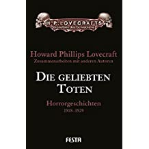 Die geliebten Toten: Horrorgeschichten 1918-1929