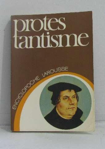 Protestantisme par Georges Casalis