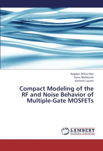 Compact Modeling of the RF and Noise Behavior of Multiple-Gate MOSFETs