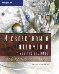 Microeconomia Intermedia: Y Sus Aplicaciones by Walter Nicholson (2005-06-30)