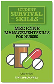 Medicine Management Skills for Nurses (Student Survival Skills)