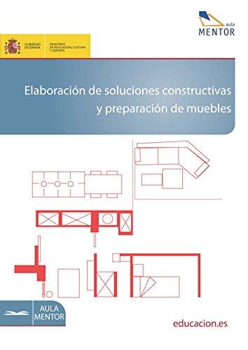 Elaboración de soluciones constructivas y preparación de muebles por Manuel Iglesias González