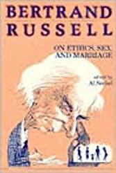 Bertrand Russell on Ethics, Sex, and Marriage (Great Books in Philosophy) by Bertrand Russell (1987-05-01)