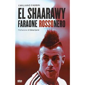 El Shaarawy, Faraone Rossonero
