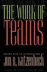 Work of Teams (Harvard Business Review Book Series)