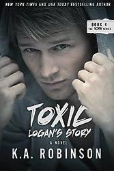 Toxic: Logan's Story: Torn #4: Volume 4
