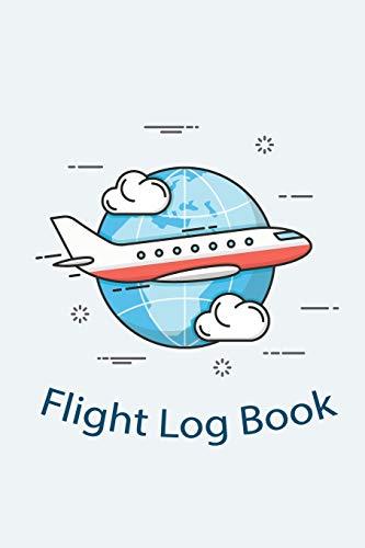 Flight Log Book: Flight Journal logbook for any Pilot kids