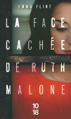 La face cachée de Ruth Malone par Emma FLINT