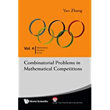 Combinatorial problems in mathematical competitions: 4 (Mathematical Olympiad Series)