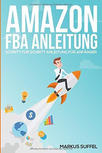 Amazon FBA Anleitung - Schritt für Schritt Anleitung für Anfänger