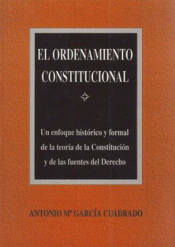 El ordenamiento constitucional por Antonio M. García Cuadrado