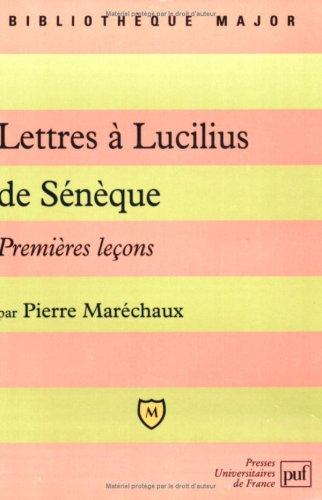 Lettres  Lucilius de Snque - Premires leons