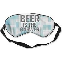 Beer Is The Answer 99% Eyeshade Blinders Sleeping Eye Patch Eye Mask Blindfold For Travel Insomnia Meditation preisvergleich bei billige-tabletten.eu