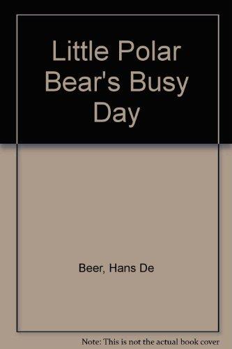 Little polar bear's busy day
