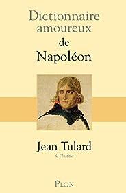 Dictionnaire amoureux de Napoléon (DICT AMOUREUX)