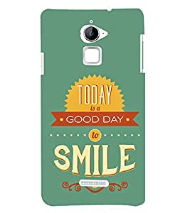 FUSON Today Good Day Smile 3D Hard Polycarbonate Designer Back Case Cover for Coolpad Note 3 Lite :: Coolpad Note 3 Lite Dual SIM