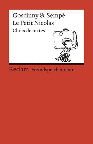 Le Petit Nicolas: Französischer Text mit deutschen Worterklärungen. B1 (GER) (Reclams Universal-Bibliothek)