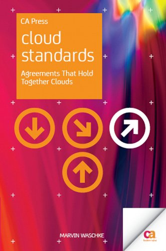 Cloud Standards: Agreements That Hold Together Clouds (English Edition) por Marvin Waschke