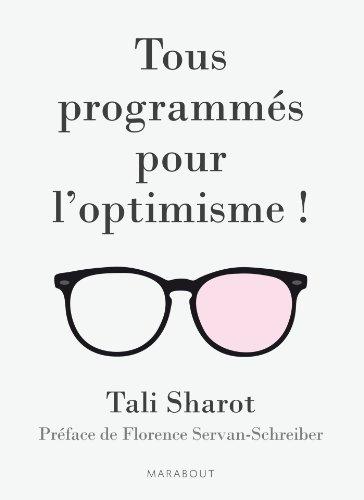 Tous programmés pour l'optimisme !