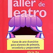 Taller de Teatro: Course of Dramatic Art