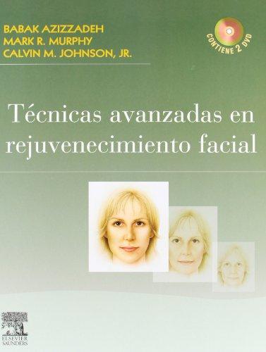 Técnicas avanzadas en rejuvenecimiento facial + 2 DVD-ROM por B. Azizzadeh