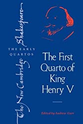 The First Quarto of King Henry V (The New Cambridge Shakespeare: The Early Quartos) by William Shakespeare (2006-11-23)