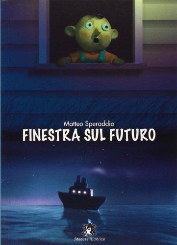 Finestra sul futuro. Con espansione online