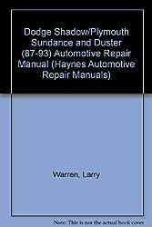Haynes Dodge Shadow, Plymouth Sundance, 1987-1993 (Haynes Automotive Repair Manuals) by Larry Warren (1994-07-02)
