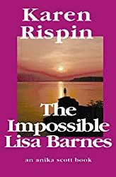 The Impossible Lisa Barnes (Anika Scott Book 1)